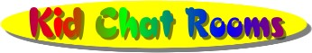 Kids Chat Room : Kid Chat Rooms